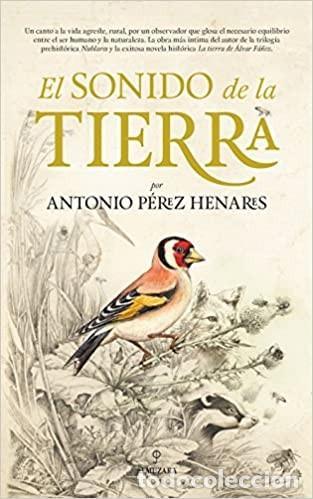 EL SONIDO DE LA TIERRA (NOVELA) (Libros Nuevos - Literatura - Narrativa - Aventuras)