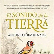 Libros: EL SONIDO DE LA TIERRA (NOVELA). Lote 242847280