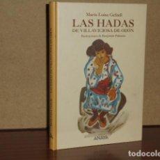 Libros: LAS HADAS DE VILLAVICIOSA DE ODÓN - GEFAELL, MARÍA LUISA - ILUSTRACIONES DE BENJAMÍN PALENCIA. Lote 242805740