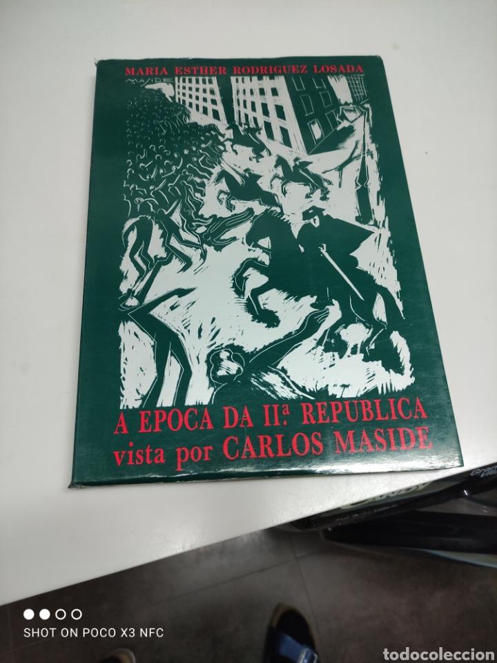 A ÉPOCA DA II REPÚBLICA VISTA POR CARLOS MASIDE (Libros sin clasificar)