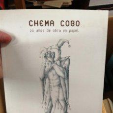 Libros: 20 AÑOS DE OBRA EN PAPEL. CHEMA COBO.. Lote 243370195