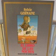Libros: EL LIBRO DE LAS NOCHES. SYLVIE GERMAINE. EDICIONES B. Lote 243468055