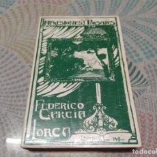 Libros: LIBRO IMPRESIONES Y PAISAJES - GARCIA LORCA, FEDERICO. Lote 286748473