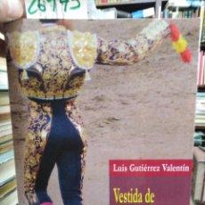 Libros: VESTIDA DE LUZ Y SOMBRAS. EL SILENCIO DEL TORERO - GUTIERREZ VALENTIN, LUIS. Lote 190957998