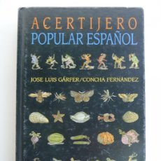 Libros: ACERTIJERO POPULAR ESPAÑOL. JOSÉ LUIS GÁRFER. CONCHA FERNÁNDEZ. Lote 243580555