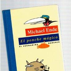Libros: EL PONCHE MÁGICO - MICHAEL ENDE. Lote 243587135