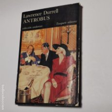 Libros: ANTROBUS - DURRELL, LAWRENCE. Lote 228451513