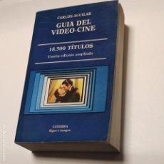 Libros: GUIA DEL VIDEO-CINE (SIGNO E IMAGEN) - AGUILAR, CARLOS. Lote 228451530