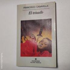 Libros: EL TRIUNFO - CASAVELLA, FRANCISCO. Lote 228451548