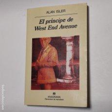 Libros: EL PRÍNCIPE DE WEST AND AVENUE - ISLER, ALAN. Lote 228451561