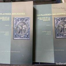 Libri di seconda mano: LA PLATERÍA RELIGIOSA EN EL SUR DE LA PROVINCIA DE BADAJOZ. A. J. SANTOS MÁRQUEZ (2008). Lote 243825205