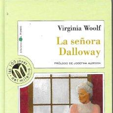 Libros: LA SEÑORA DALLOWAY - VIRGINIA WOOLF. Lote 243521635
