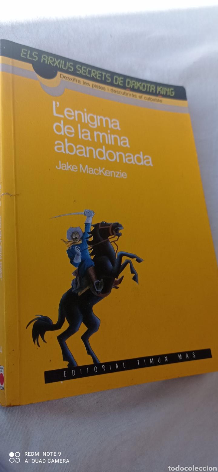 L,ENIGMA DE LA MINA ABANDONADA . ELS ARXIUS SECRETS DE DAKOTA KING. DESXIFRA LES PISTES I DESCUBRIRA (Libros Nuevos - Literatura - Narrativa - Aventuras)