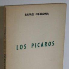 Libros: LOS PÍCAROS - NARBONA, RAFAEL. Lote 243874540