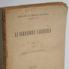 Libros: LA VERDADERA SABIDURÍA - VIVES, JUAN LUIS. Lote 243874545