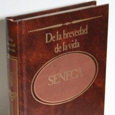 Libros: DE LA BREVEDAD DE LA VIDA Y OTROS DIÁLOGOS - SÉNECA. Lote 243874580