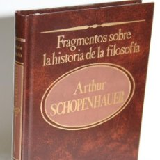 Libros: FRAGMENTOS SOBRE HISTORIA DE LA FILOSOFÍA - SCHOPENHAUER, ARTHUR. Lote 243874585
