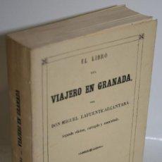 Libros: EL LIBRO DEL VIAJERO EN GRANADA - LAFUENTE ALCÁNTARA, MIGUEL. Lote 243874645
