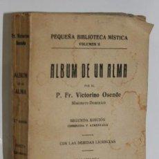 Libros: ÁLBUM DE UN ALMA - OSENDE, P. FR. VICTORINO. Lote 243874650