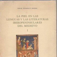 Libros: LA PIEL EN LAS LENGUAS Y LITERATURAS IBEROPENINSULARES DEL MEDIEVO I - GONZALO MAESO, DAVID. Lote 243970620