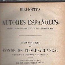Libros: OBRAS ORIGINALES DEL CONDE DE FLORIDABLANCA, Y ESCRITOS REFERENTES A SU PERSONA - FERRER DEL RÍO, AN. Lote 243970630