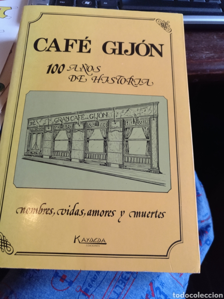 CAFÉ GIJÓN. 100 AÑOS 1988 (Libros sin clasificar)