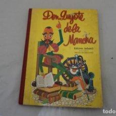 Libros: 18F/ DON QUIJOTE DE LA MANCHA - MIGUEL DE CERVANTES - EDICION INFANTIL / RAMON SOPENA SA. Lote 244507165