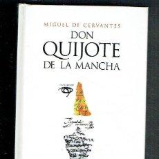 Libros: DON QUIJOTE DE LA MANCHA (2 PARTES EN UN VOLUMEN).. - MIGUEL DE CERVANTES... Lote 244515815