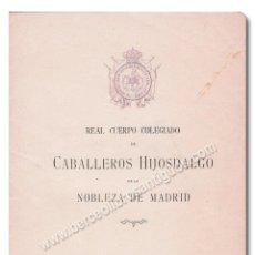 Libros: REAL CUERPO COLEGIADO DE CABALLEROS HIJOSDALGO DE LA NOBLEZA DE MADRID. Lote 244521575