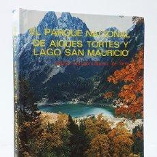 Libros: CARRASCO-MUÑOZ DE VERA (CARLOS). EL PARQUE NACIONAL DE AIGÜES TORTES [AIGÜESTORTES] Y LAGO SAN MAURI. Lote 244521600