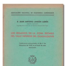 Libros: LANZÓN LLEDÓS (JUAN ANTONIO). LOS REGADÍOS EN LA ZONA REGABLE DEL VALLE INFERIOR DEL GUADALQUIVIR. Lote 244521620