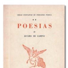 Libros: PESSOA (FERNANDO). OBRAS COMPLETAS DE FERNANDO PESSOA, II. [2] POESÍAS, DE ÁLVARO DE CAMPOS. Lote 244521635