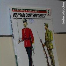 Libros: EJERCITOS Y BATALLAS 8 LOS OLD CONTEMPTIBLES - OSPREY MILITARY. Lote 244537560