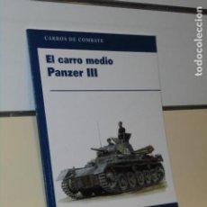 Libros: CARROS DE COMBATE EL CARRO MEDIO PANZER III - OSPREY PUBLISHING OFERTA. Lote 244538785