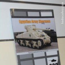 Libros: EGYPTIAN ARMY SHERMAN - WOLFPACK OFERTA EN INGLES. Lote 244539065