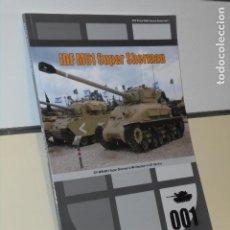 Libros: IDF M51 SUPER SHERMAN - WOLFPACK OFERTA EN INGLES. Lote 244539215