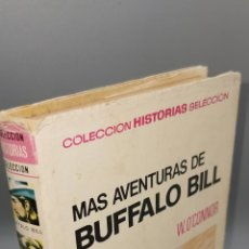 Libros: COLECCIÓN HISTORIAS SELECCIÓN-SERIE GRANDES AVENTURAS - 4 MÁS AVENTURAS DE BÚFFALO BILL. Lote 244550245