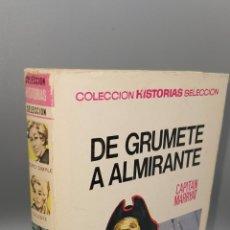 Libros: DE GRUMETE A ALMIRANTE - CAPITAN MARRYAT COLECCION HISTORIAS SELECCION - ED. BRUGUERA. Lote 244553295