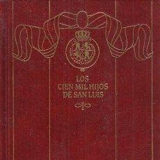 Libros: EPISODIOS NACIONALES Nº16. LOS CIEN MIL HIJOS DE SAN LUÍS - PÉREZ GALDÓS, BENITO. Lote 244560680