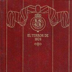 Libros: EPISODIOS NACIONALES Nº17. EL TERROR DE 1824 - PÉREZ GALDÓS, BENITO. Lote 244560695