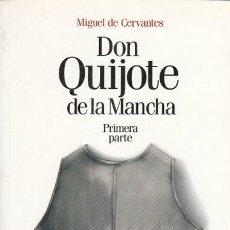 Libros: DON QUIJOTE DE LA MANCHA. PRIMERA PARTE. - DE CERVANTES SAAVEDRA, MIGUEL.. Lote 244560805