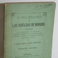 Libros: EL REAL MONASTERIO DE LAS HUELGAS DE BURGOS - NOVOA Y VARELA, MIGUEL. Lote 244575430