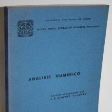 Libros: ANÁLISIS NUMÉRICO - SÁNCHEZ VILLEGAS, A.S. (APUNTES RECOPILADOS POR). Lote 244575475