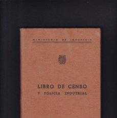 Libros: LIBRO DE CENSO Y POLICIA INDUSTRIAL - MINISTERIO DE INDUSTRIA / ALICANTE 1971. Lote 244616175