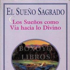 Libros: CUNNINGHAM, SCOTT. SUEÑO SAGRADO. LOS SUEÑPS COMO VÍA HACIA LO DIVINO. Lote 244688300