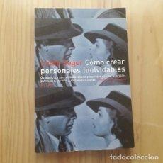Libros: COMO CREAR PERSONAJES INOLVIDABLES EN CINE, TELEVISION, PUBLICIDAD, NOVELAS Y NARR... - LINDA SEGER. Lote 244704530