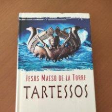 Libros: TARTESSOS - JESÚS MAESO DE LA TORRE (TAPA DURA CON SOBRECUBIERTA). Lote 244704670