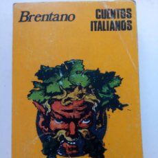 Libros: CUENTOS ITALIANOS - BRENTANO - EDICIONES FELMAR. Lote 244705465