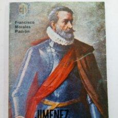 Libros: JIMÉNEZ DE QUESADA - FRANCISCO MORALES PADRÓN. Lote 244709975