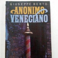 Libros: ANÓNIMO VENECIANO - GUISEPPE BERTO - ARGÓS-VERGARA. Lote 244710325